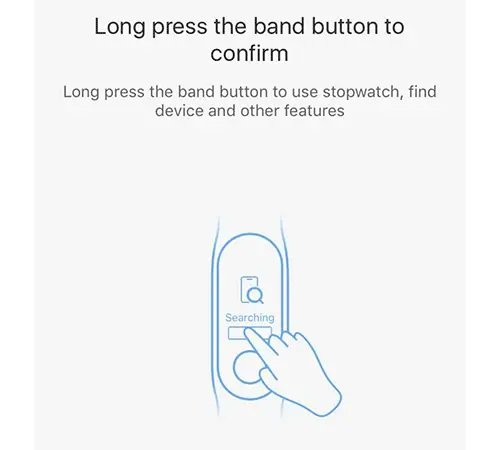 Long press the band button to confirm 08